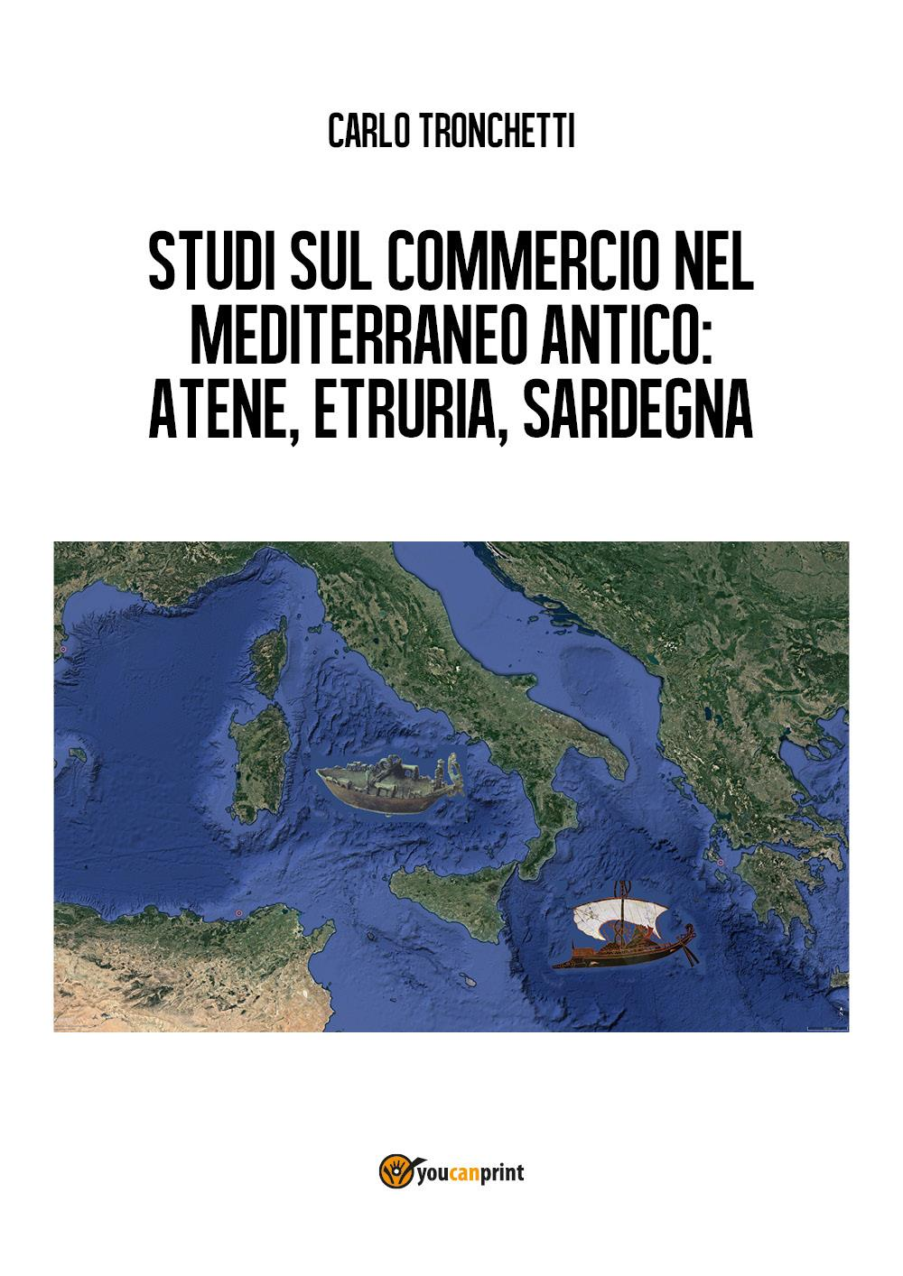 Studi sul commercio nel Mediterraneo antico: Atene, Etruria, Sardegna