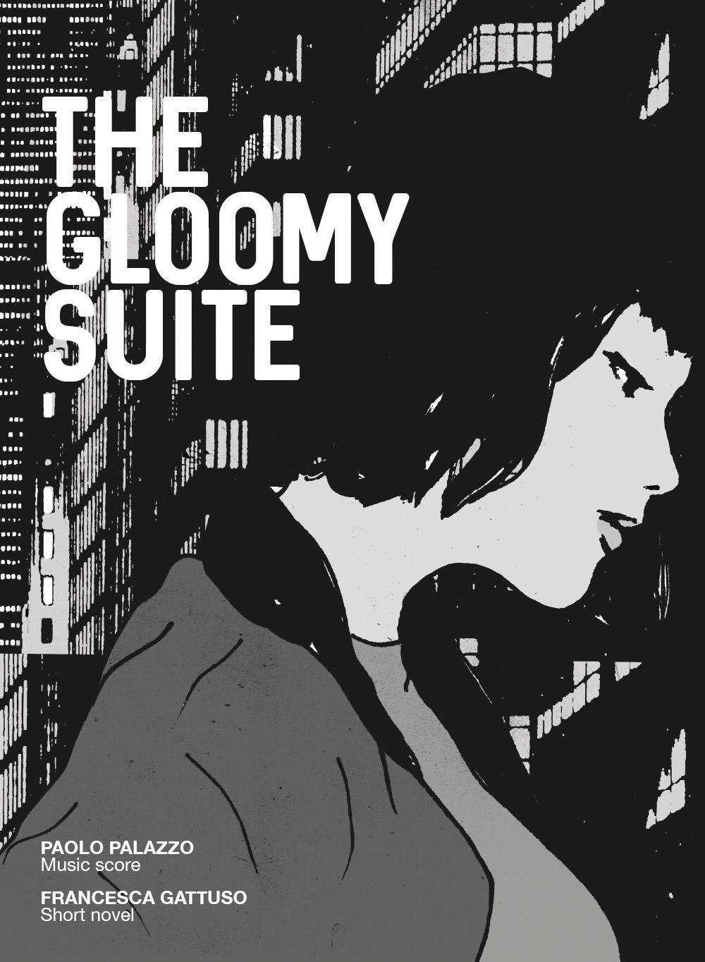 The gloomy suite