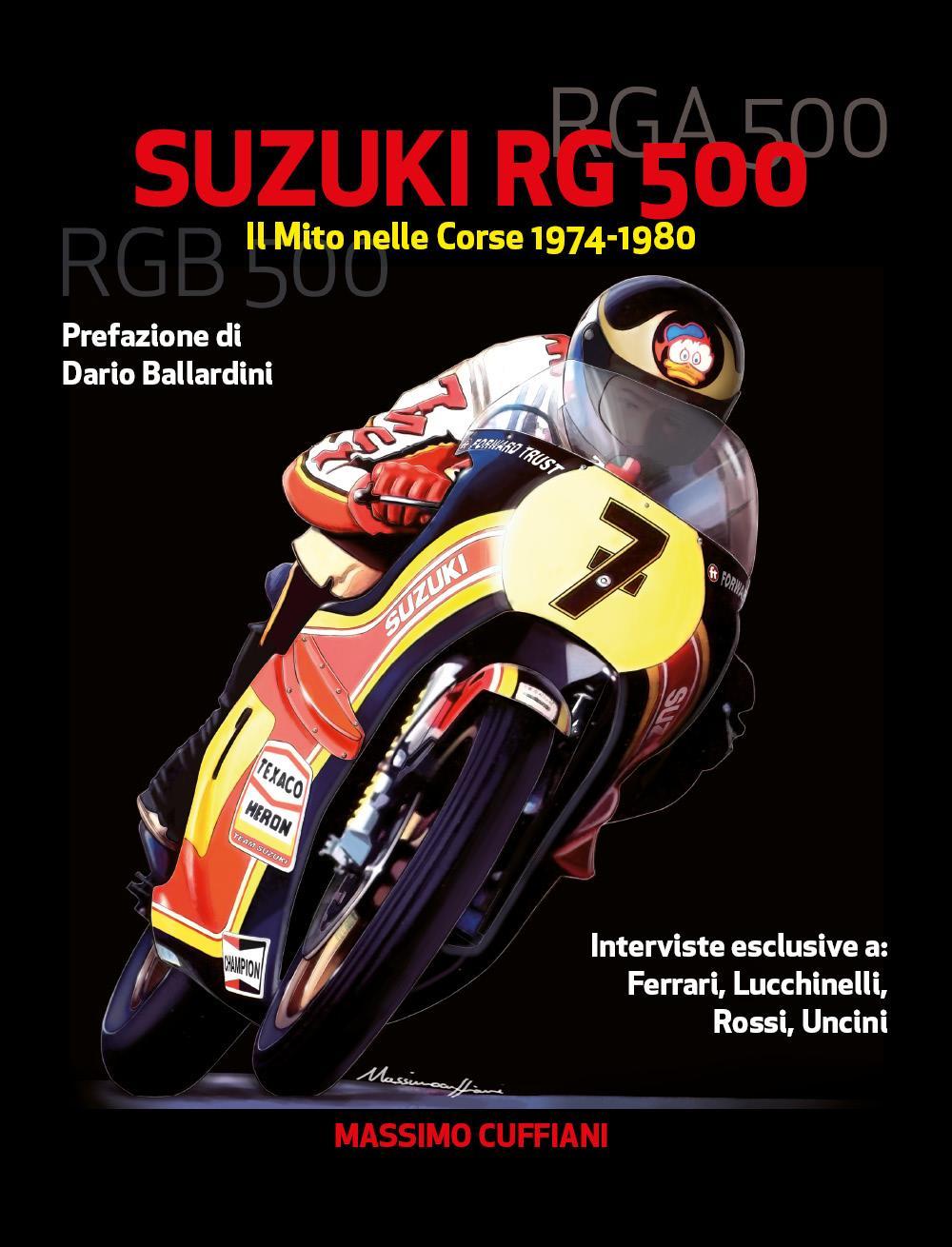 Suzuki RG 500 - Il Mito nelle Corse