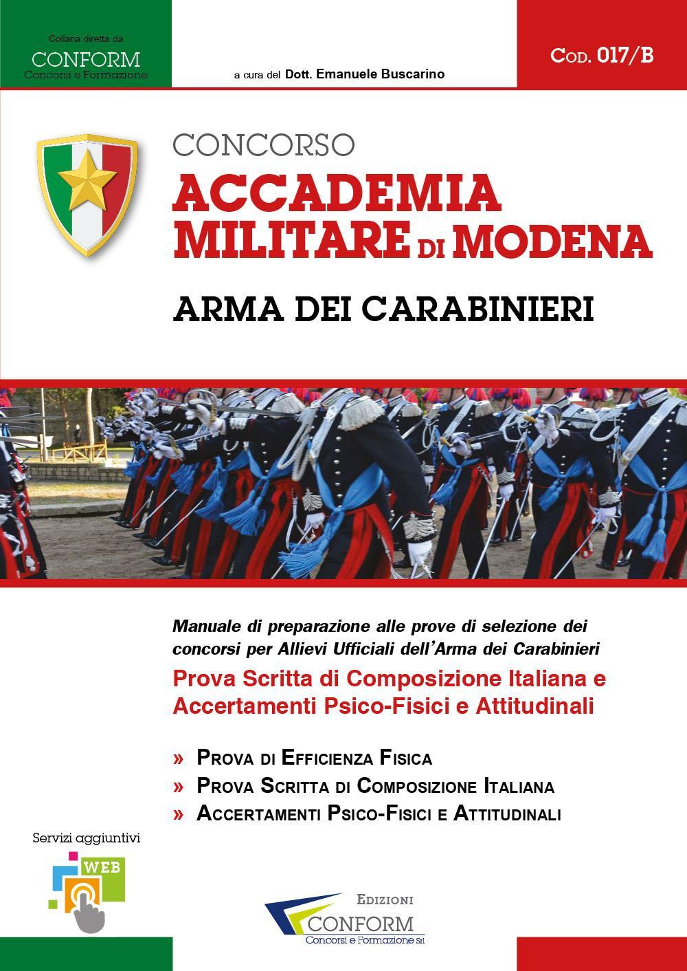 017/B Concorso Accademia Militare di Modena - Arma dei Carabinieri - Prova Scritta e Accertamenti TPA