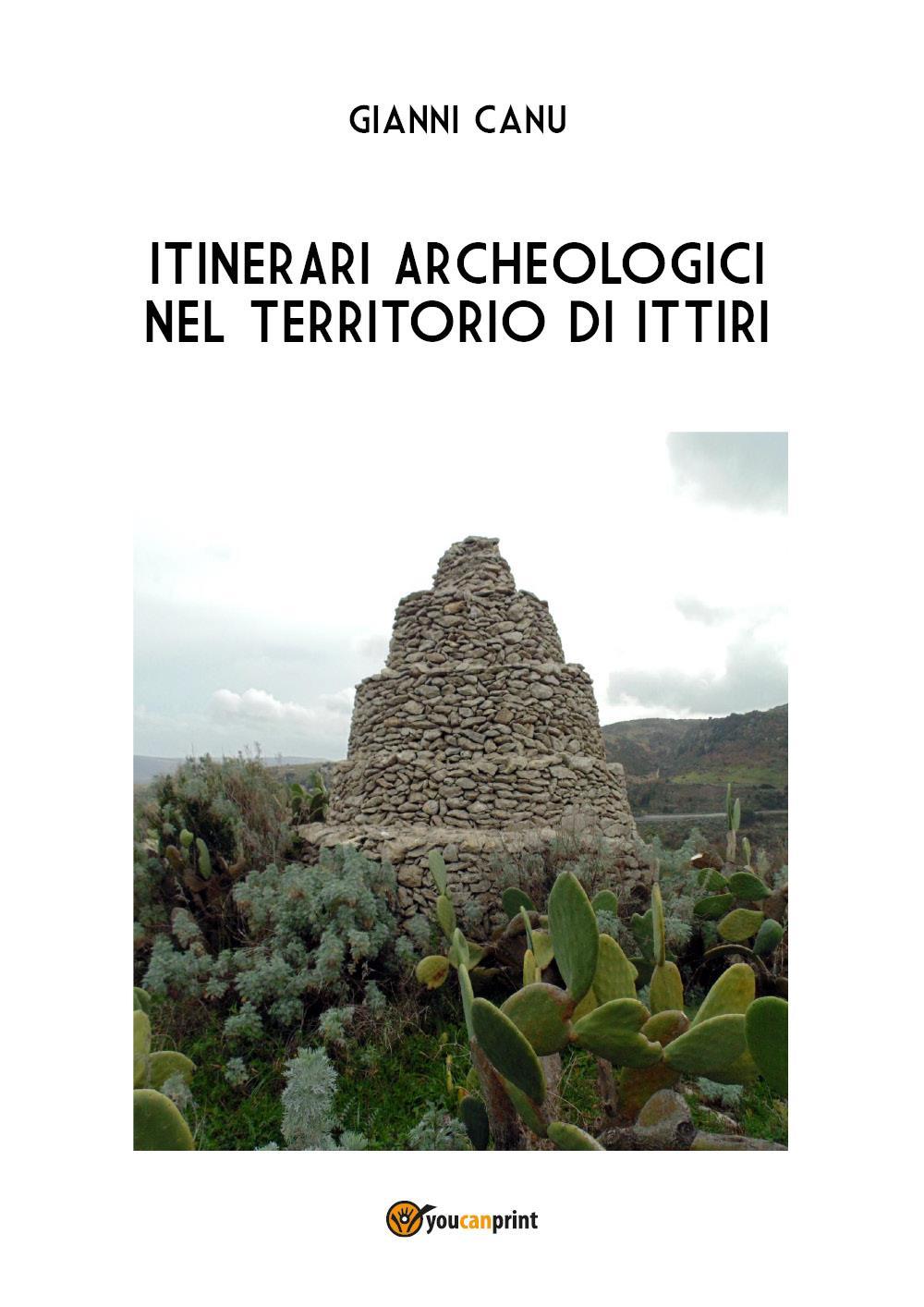 Itinerari archeologici nel territorio di Ittiri