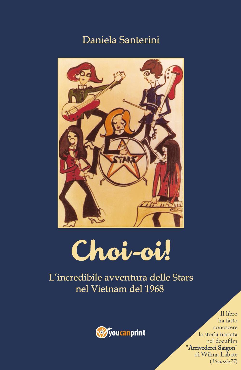 'Choi-oi! La straordinaria avventura delle Stars in Vietnam nel 1968'