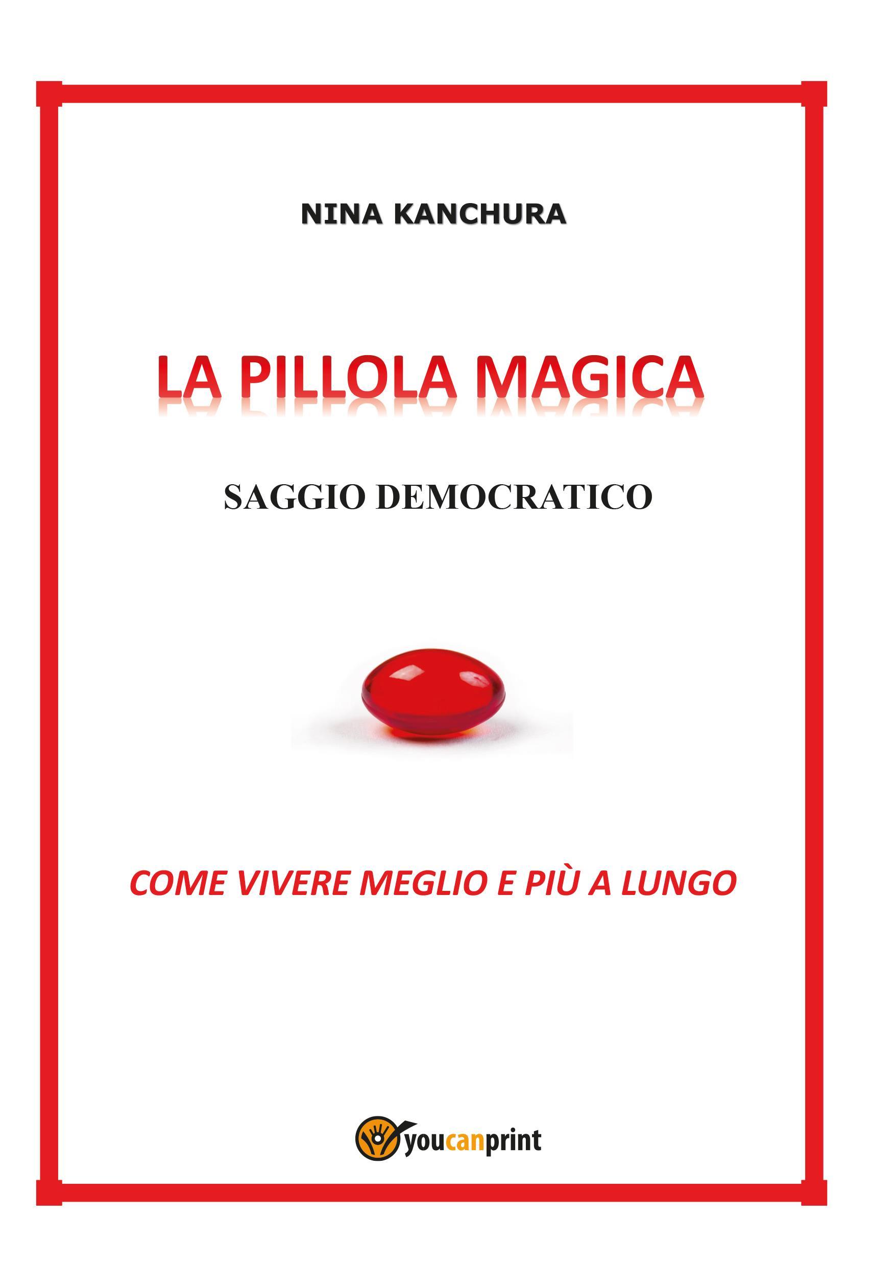 LA PILLOLA MAGICA - Saggio democratico