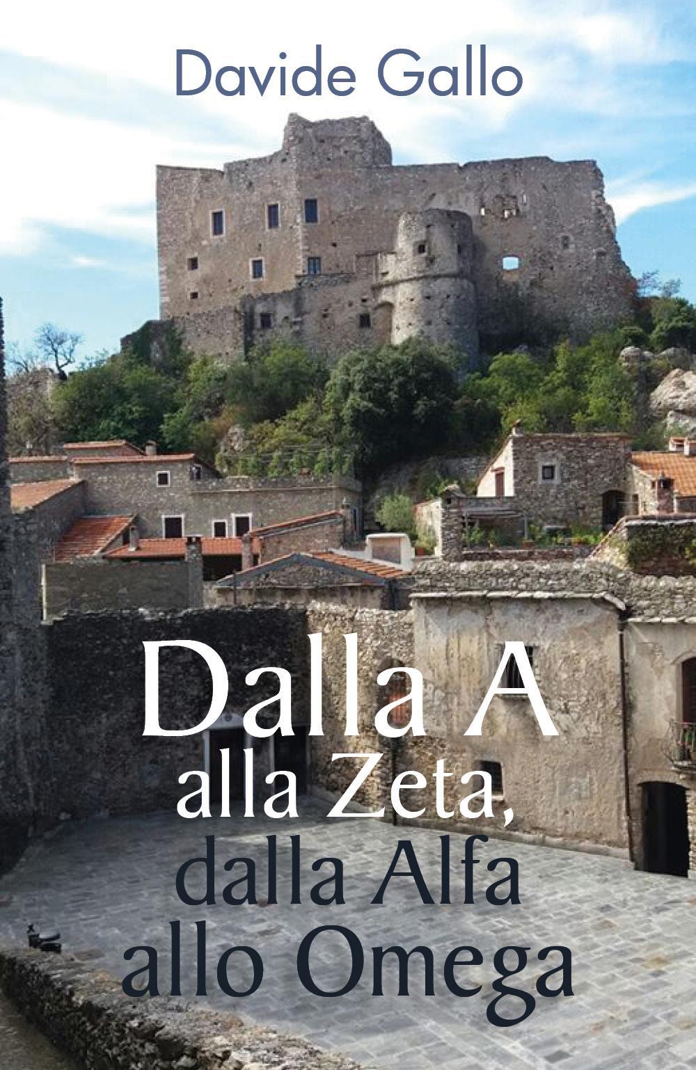 Dalla A alla Zeta, dalla Alfa allo Omega