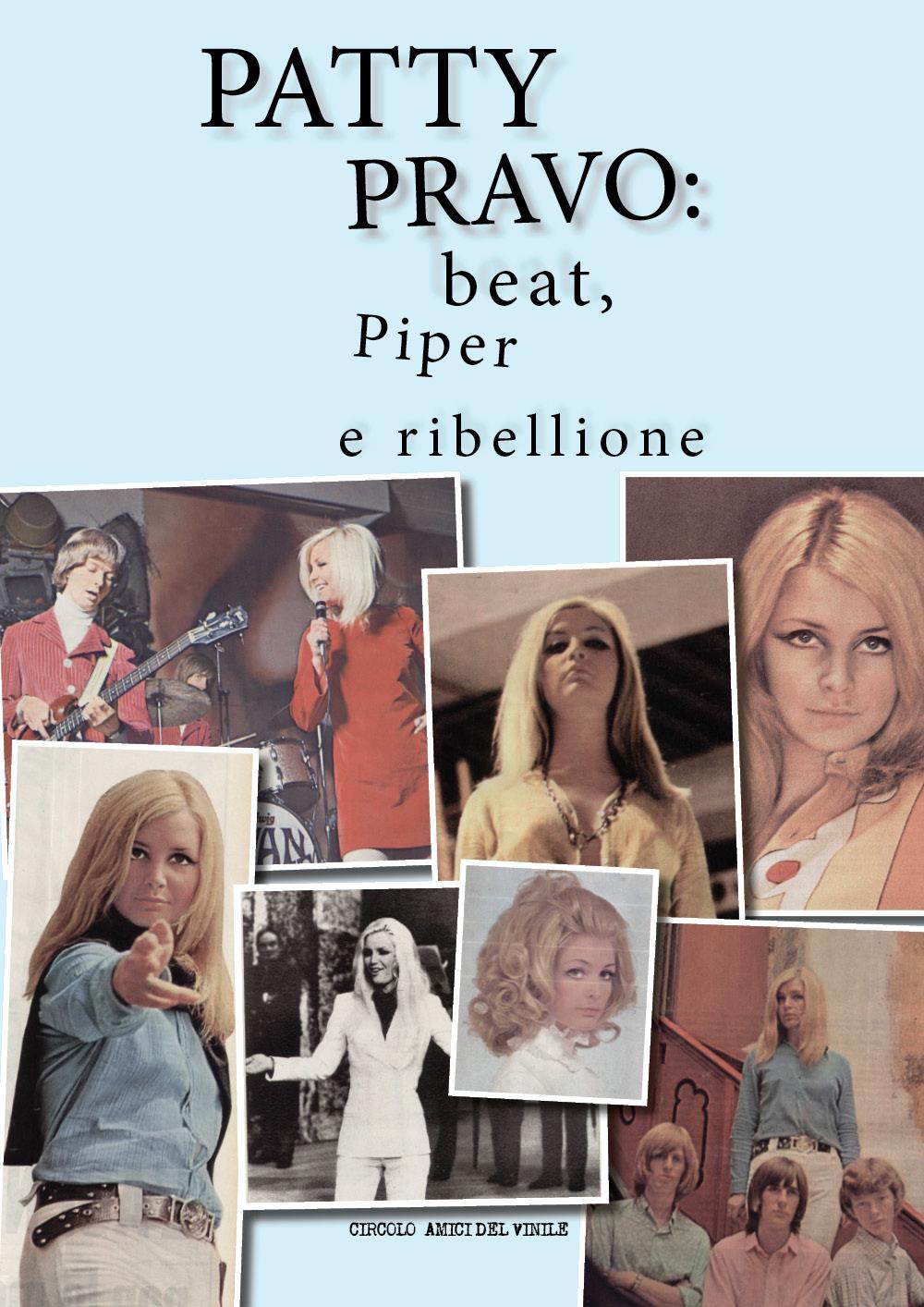 Patty Pravo: beat, Piper e ribellione