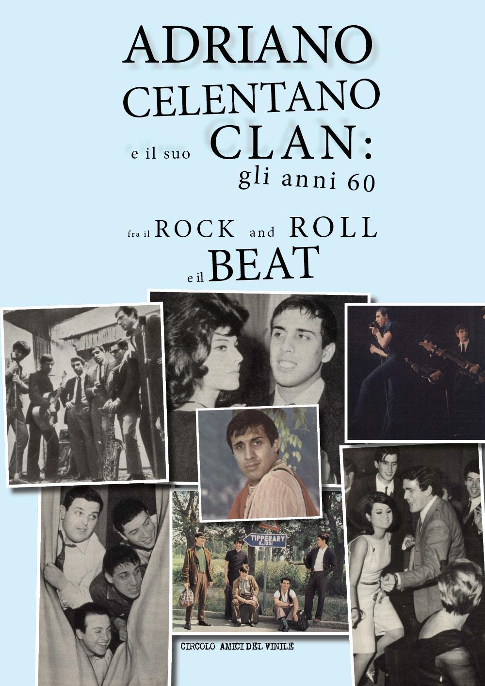Adriano Celentano e il suo Clan: gli anni 60 fra il rock and roll e il beat