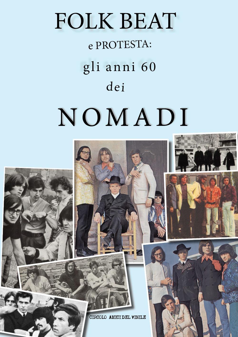 Folk Beat e protesta: gli anni 60 dei Nomadi