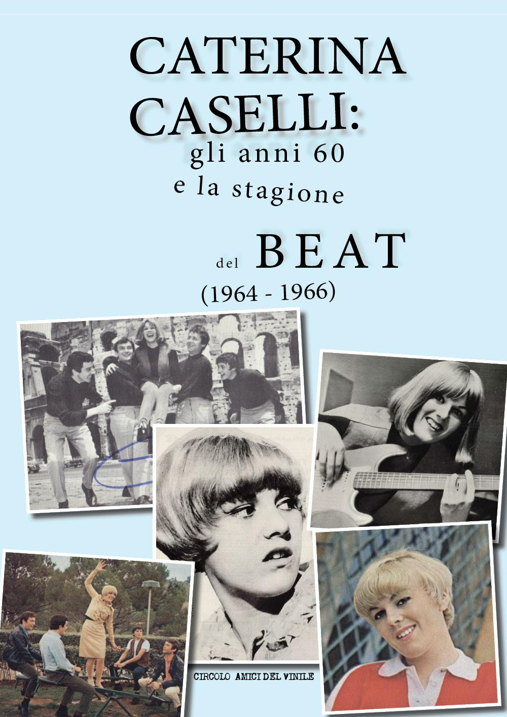 Caterina Caselli: gli anni 60 e la stagione del beat (1964 - 1966)