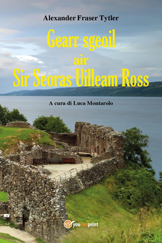 Gearr-sgeoil air Sir Seoras Uilleam Ross