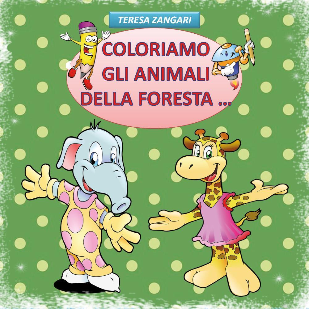 Coloriamo gli animali della foresta...
