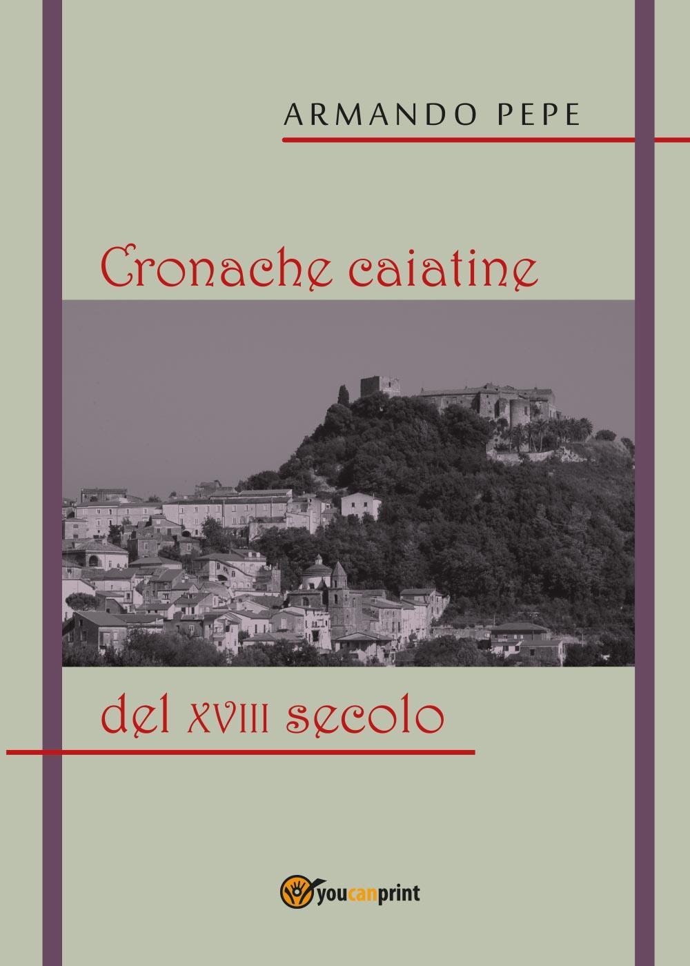 Cronache caiatine del XVIII secolo