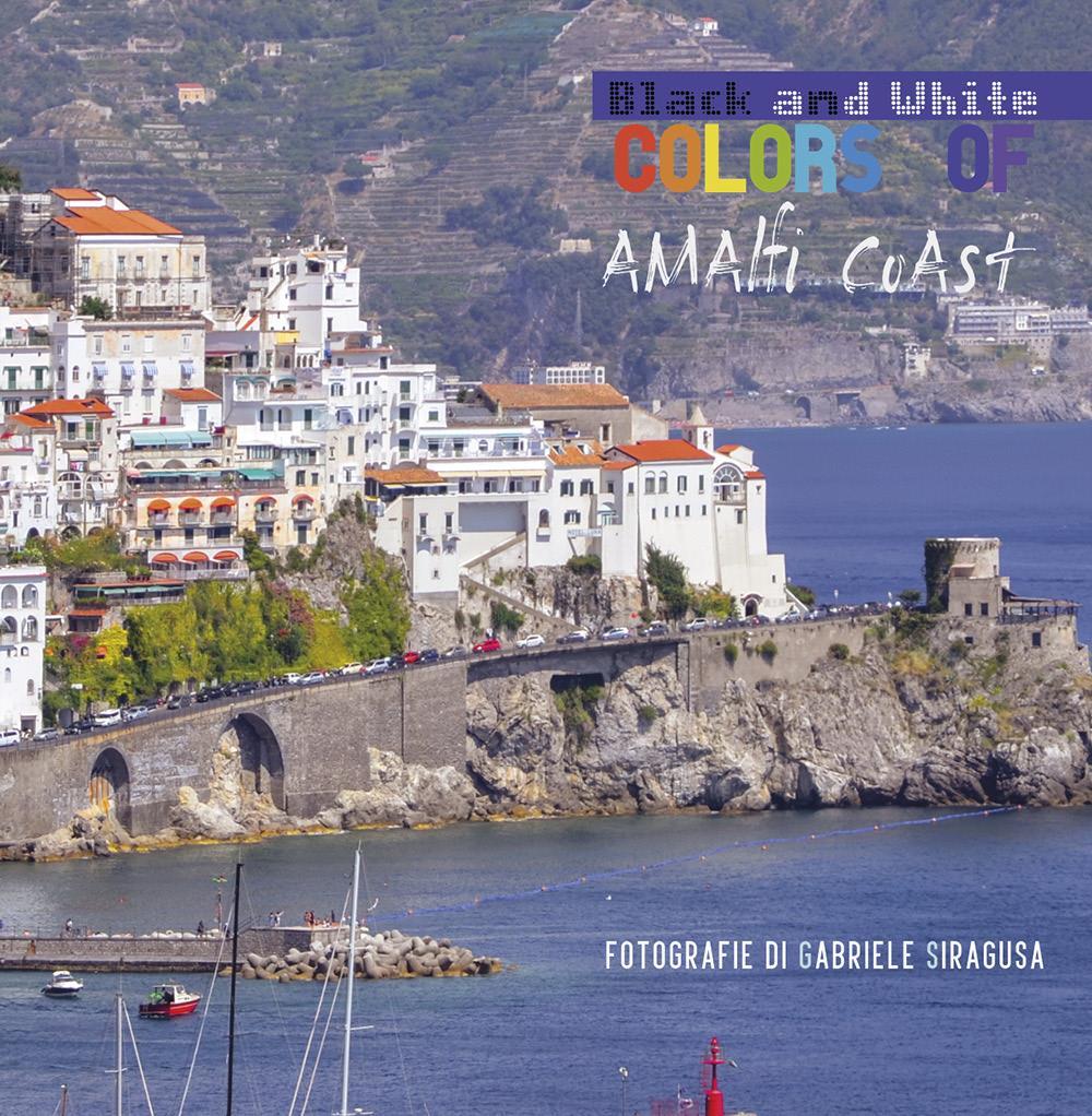 Colors of / Black and white Amalfi Coast