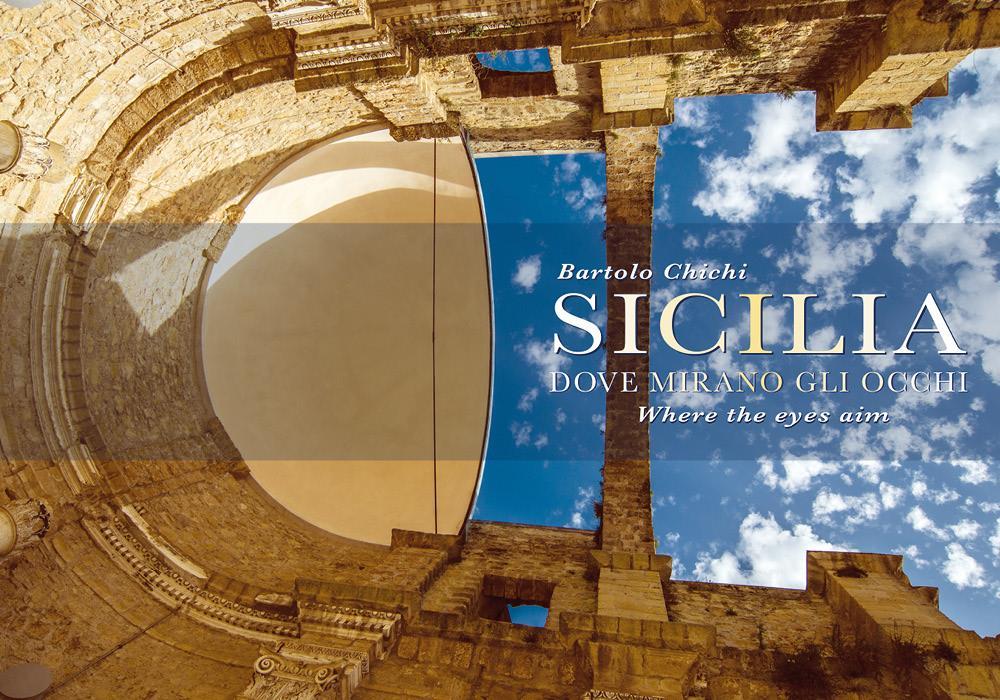Sicilia. Dove mirano gli occhi