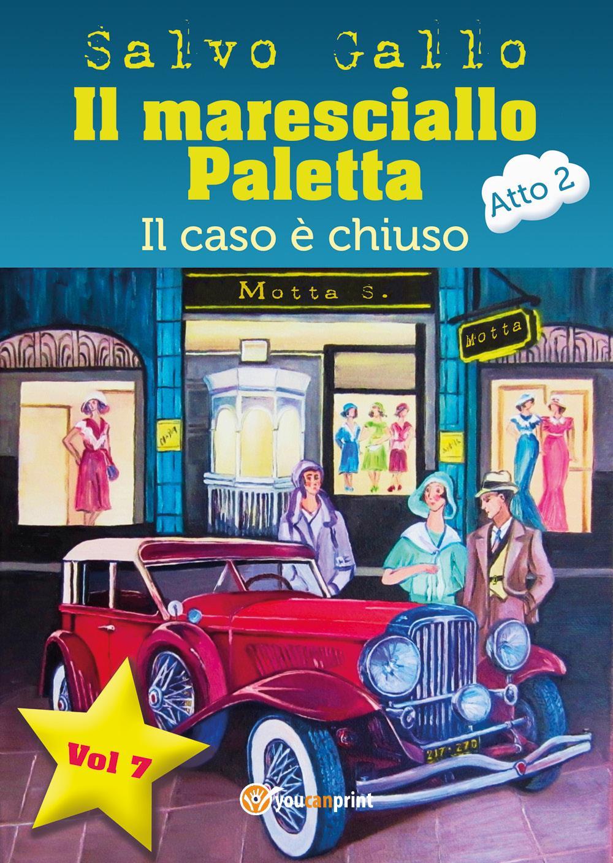 Il maresciallo Paletta Vol.7 Il caso è chiuso