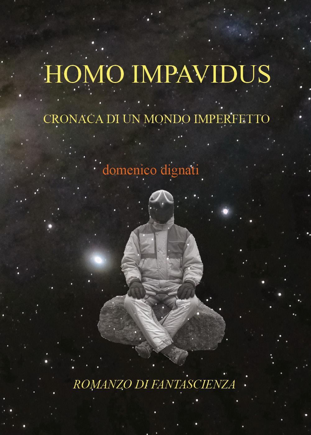 Homo Impavidus
