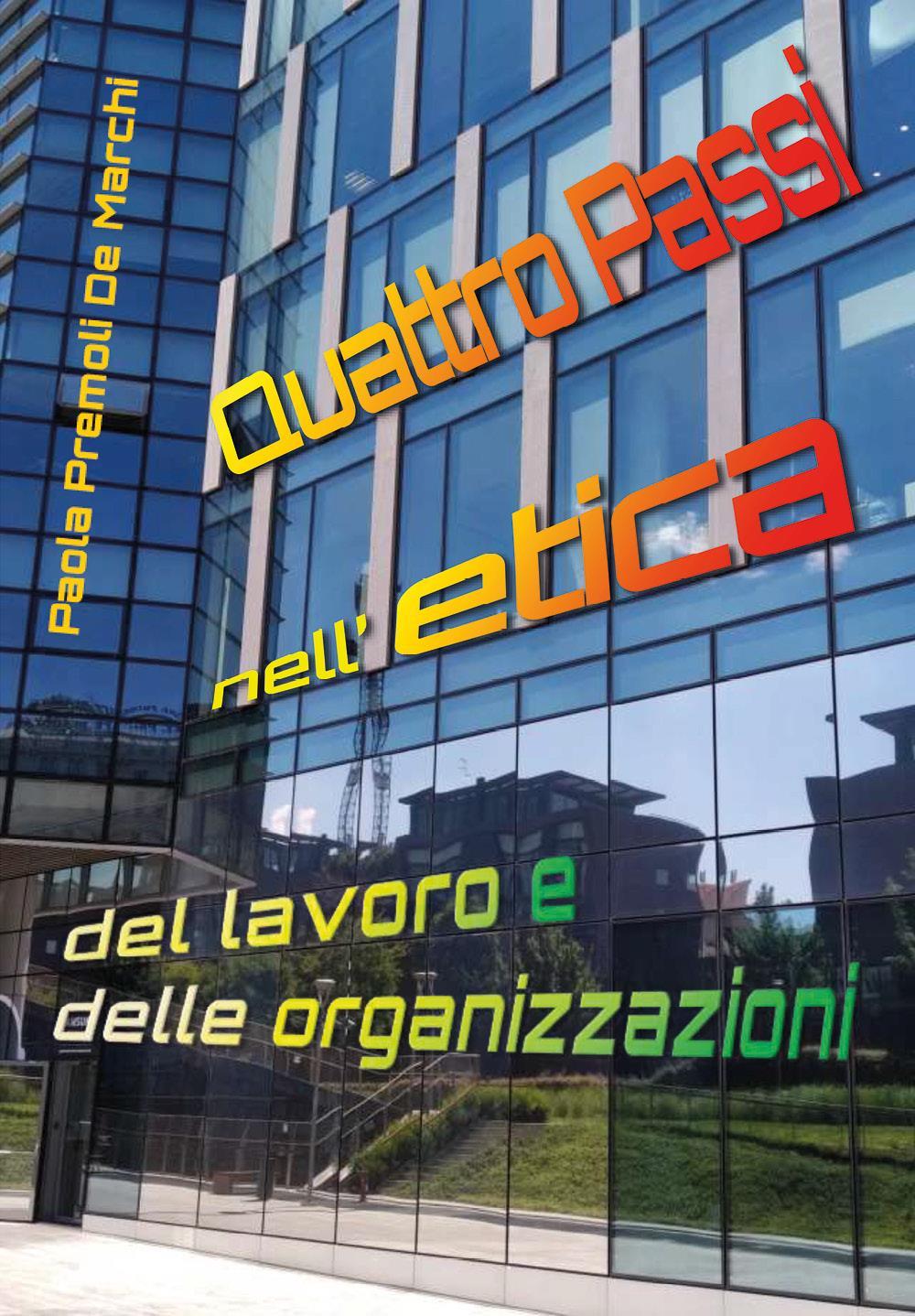 Quattro Passi nell'etica del lavoro e delle organizzazioni