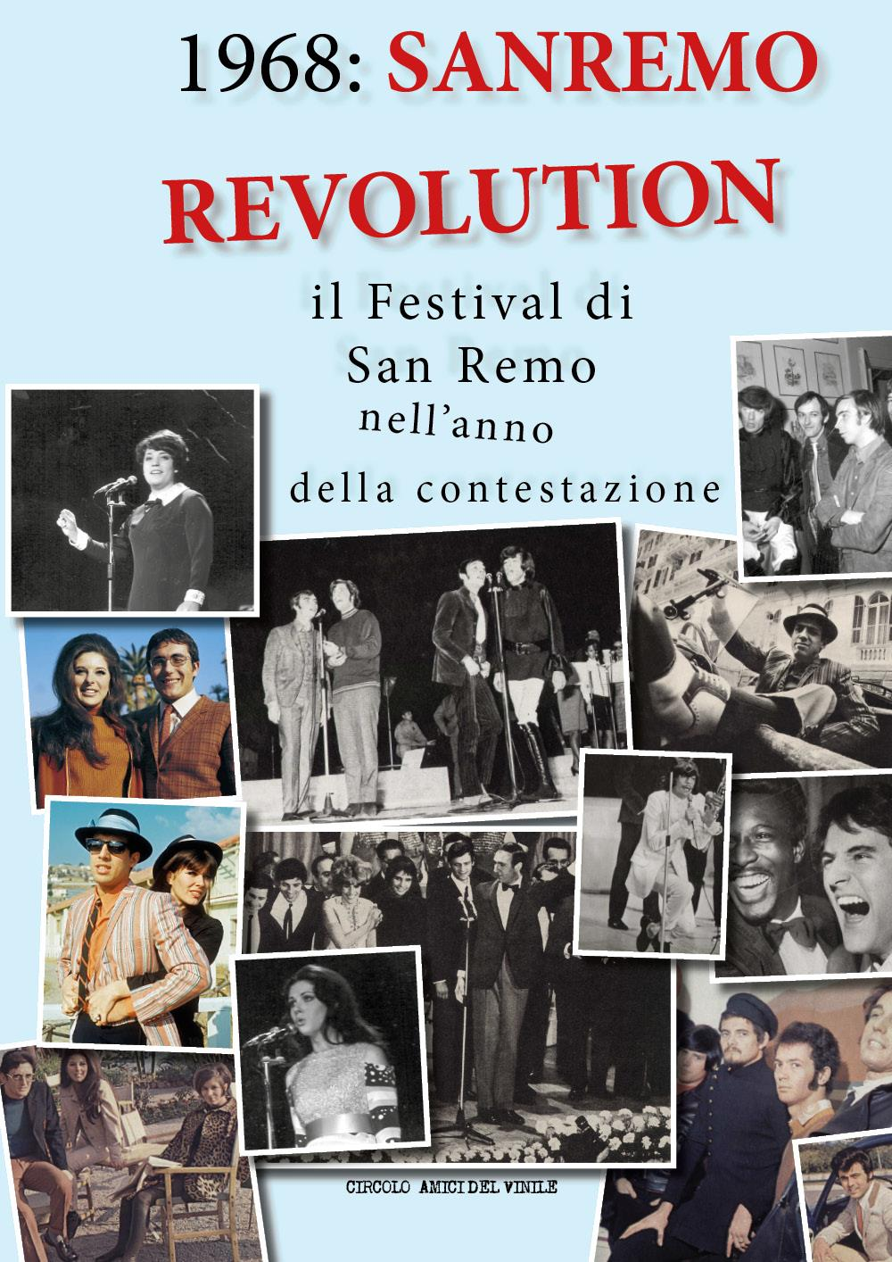1968: Sanremo Revolution - Il Festival di San Remo nell'anno della contestazione
