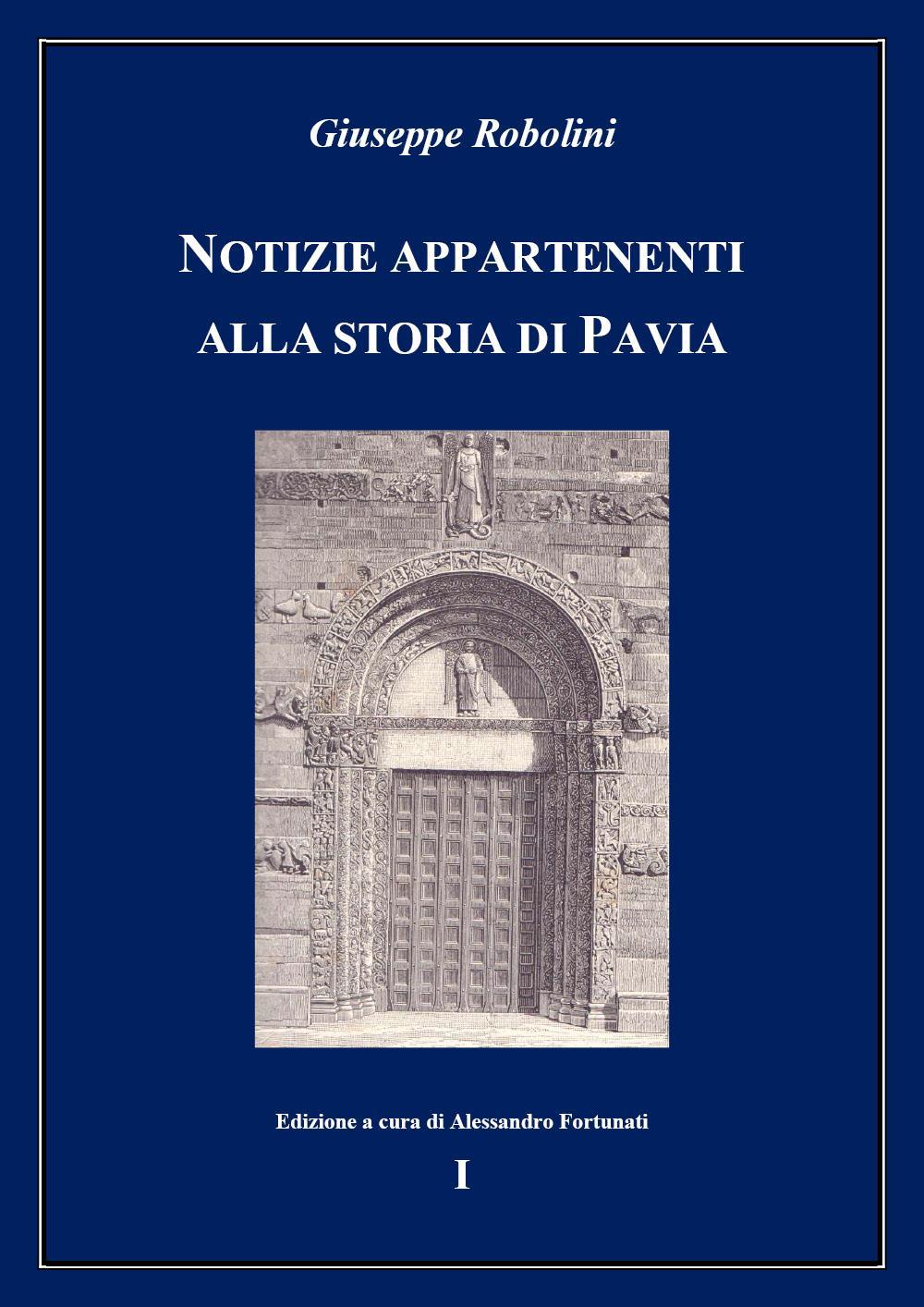 Notizie appartenenti alla storia di Pavia - I