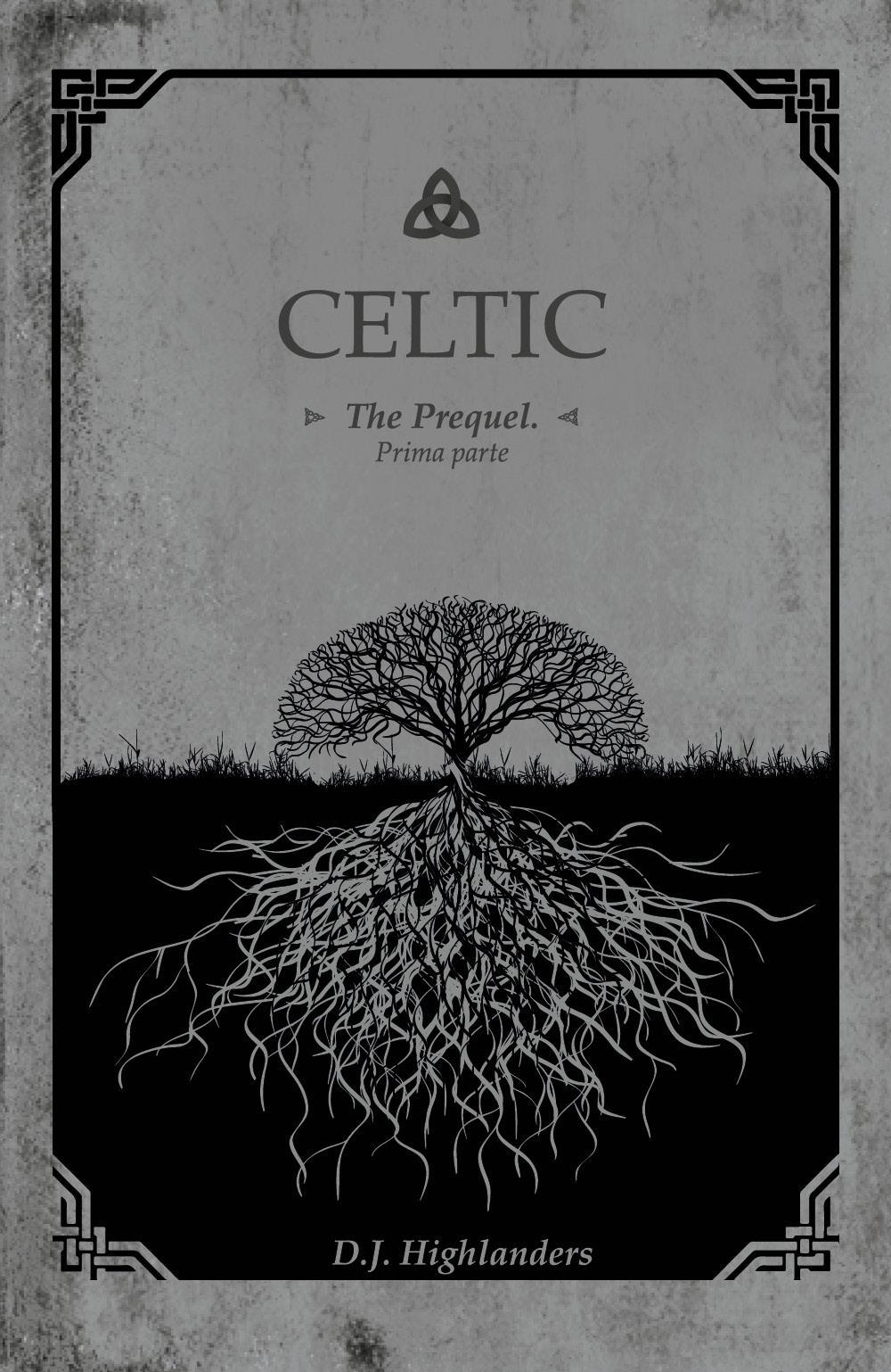 Celtic - The prequel