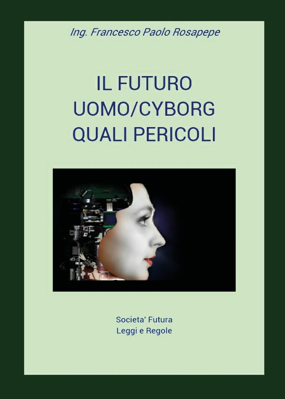 Il futuro uomo/cyborg