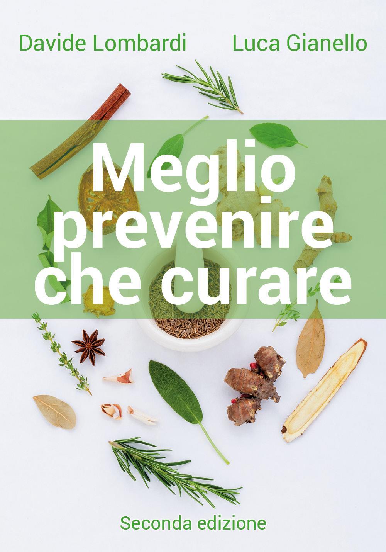 Meglio prevenire che curare. Seconda edizione