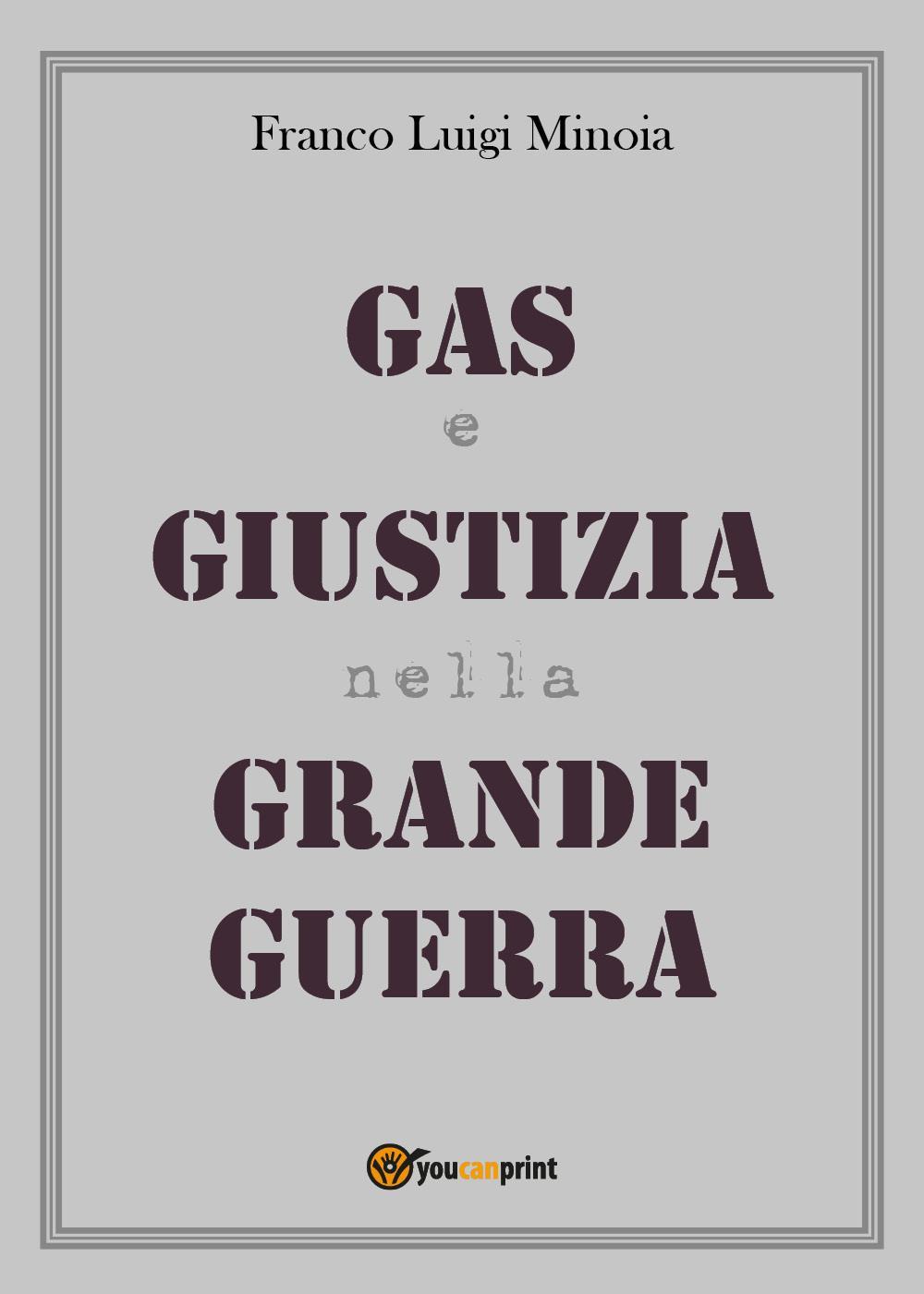 Gas e Giustizia nella Grande Guerra