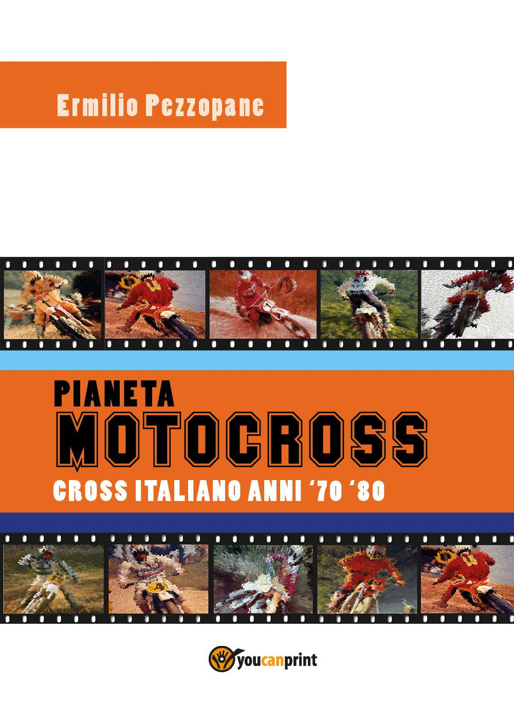 Pianeta Motocross - Cross italiano anni '70 - '80