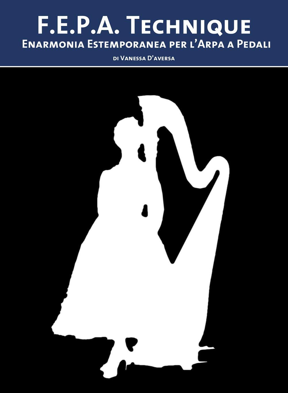 F.E.P.A. Technique - Enarmonia Estemporanea per l'Arpa a Pedali