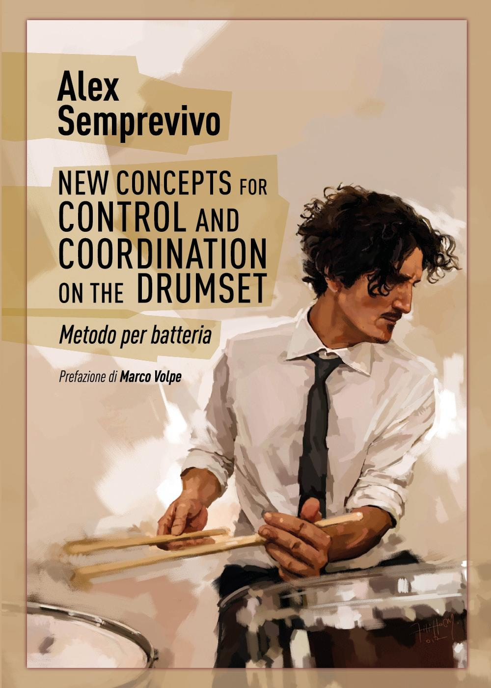 New Concepts for Control and Coordination on the Drumset