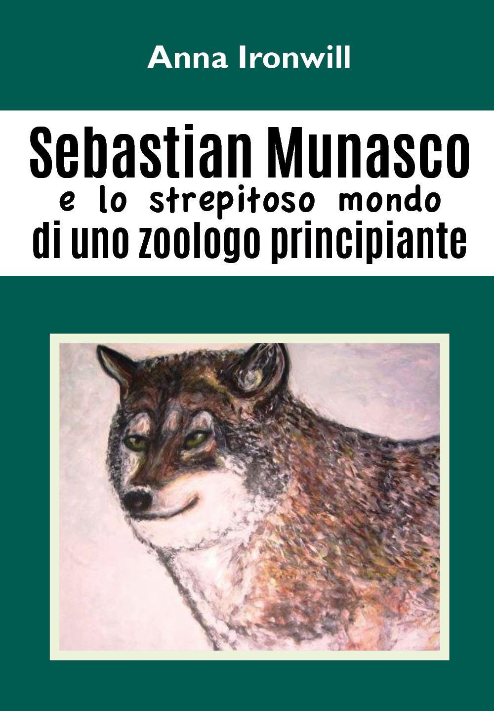 Sebastian Munasco e lo strepitoso mondo di uno zoologo principiante