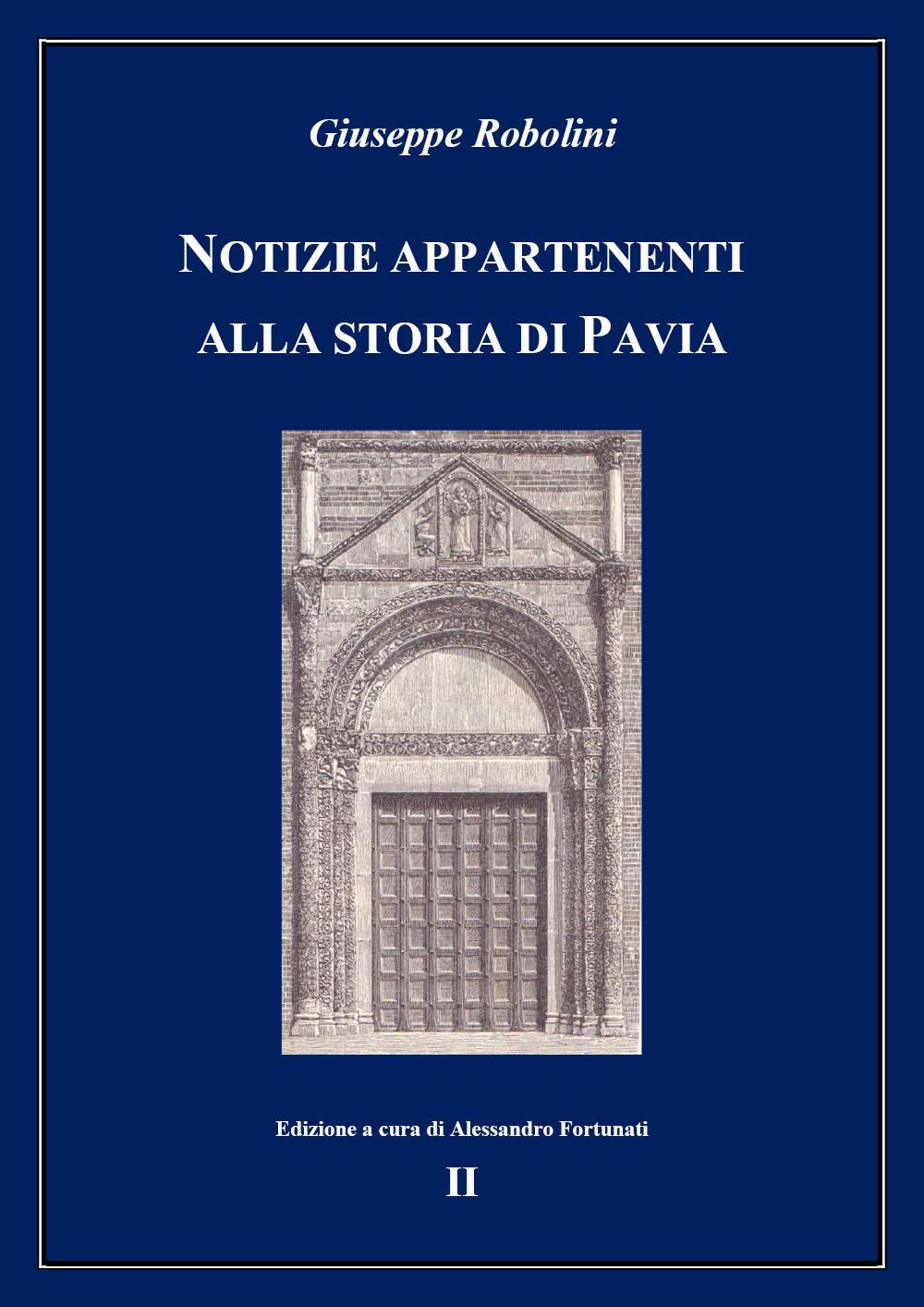 Notizie appartenenti alla storia di Pavia - II