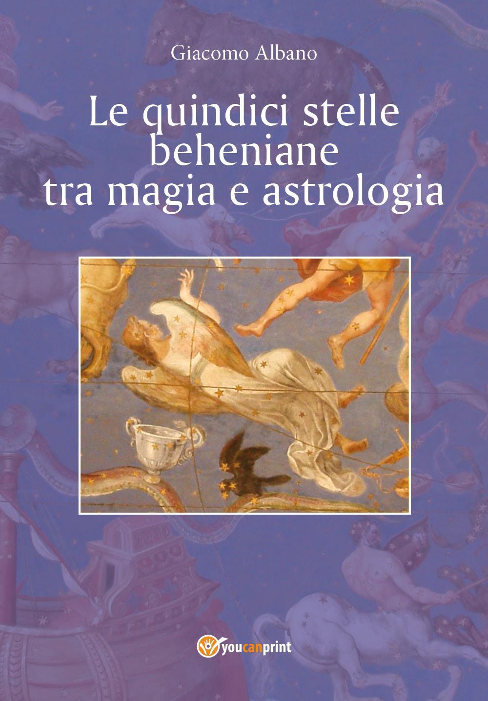 Le quindici stelle beheniane tra magia e astrologia