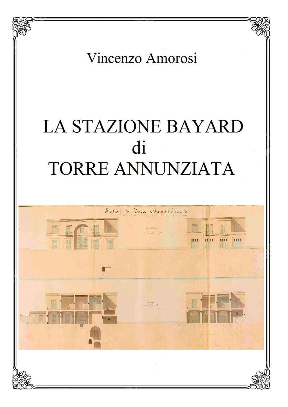 La stazione Bayard di Torre Annunziata