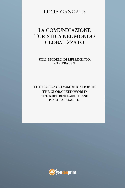 La comunicazione turistica nel mondo globalizzato