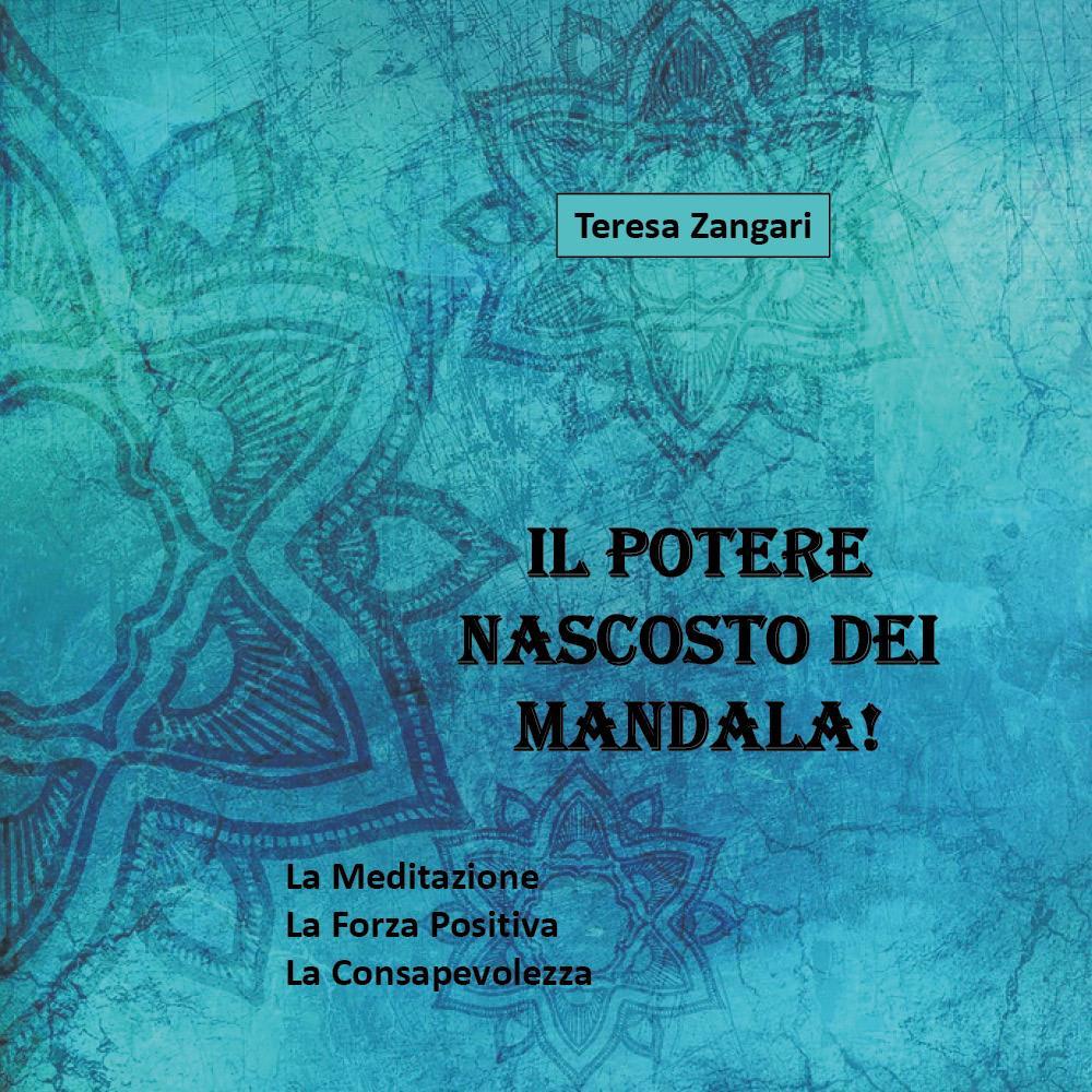 Il potere nascosto dei Mandala!