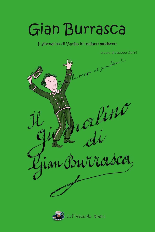 Gian Burrasca - Il giornalino di Vamba in italiano moderno