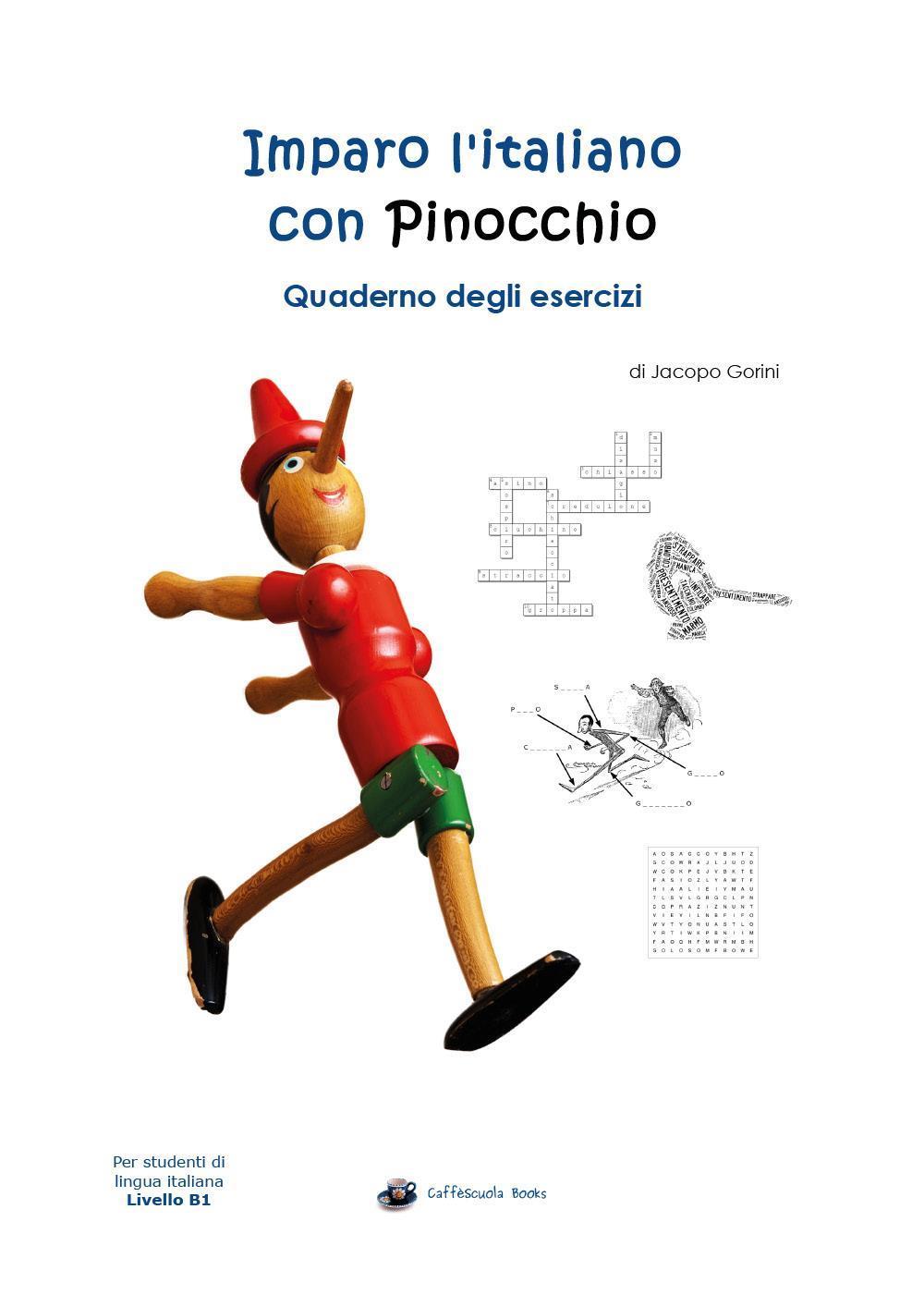 Imparo l'italiano con Pinocchio: Quaderno degli Esercizi