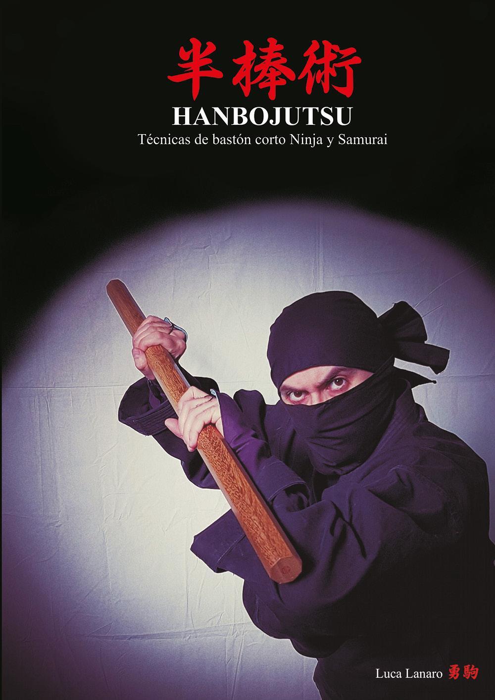 HANBOJUTSU Técnicas de bastón corto Ninja y Samurai