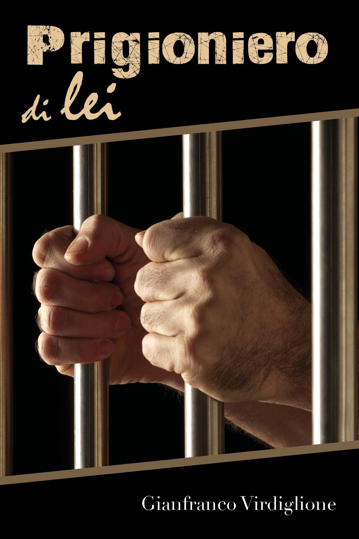 Prigioniero di lei
