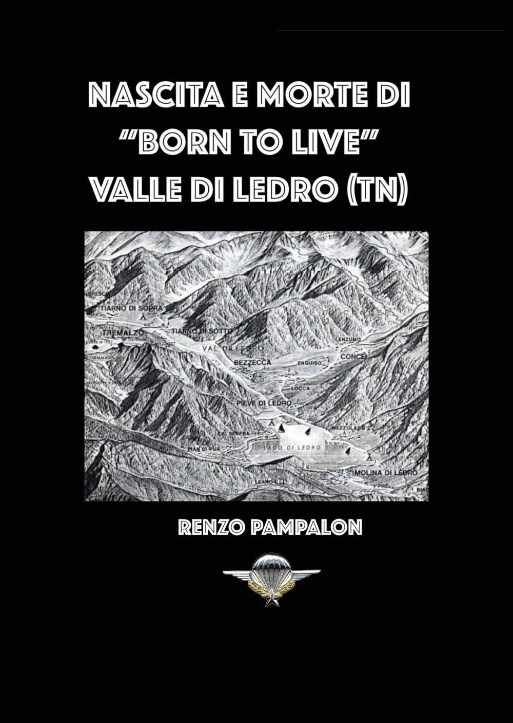 """Nascita e morte di """"Born to Live"""""""