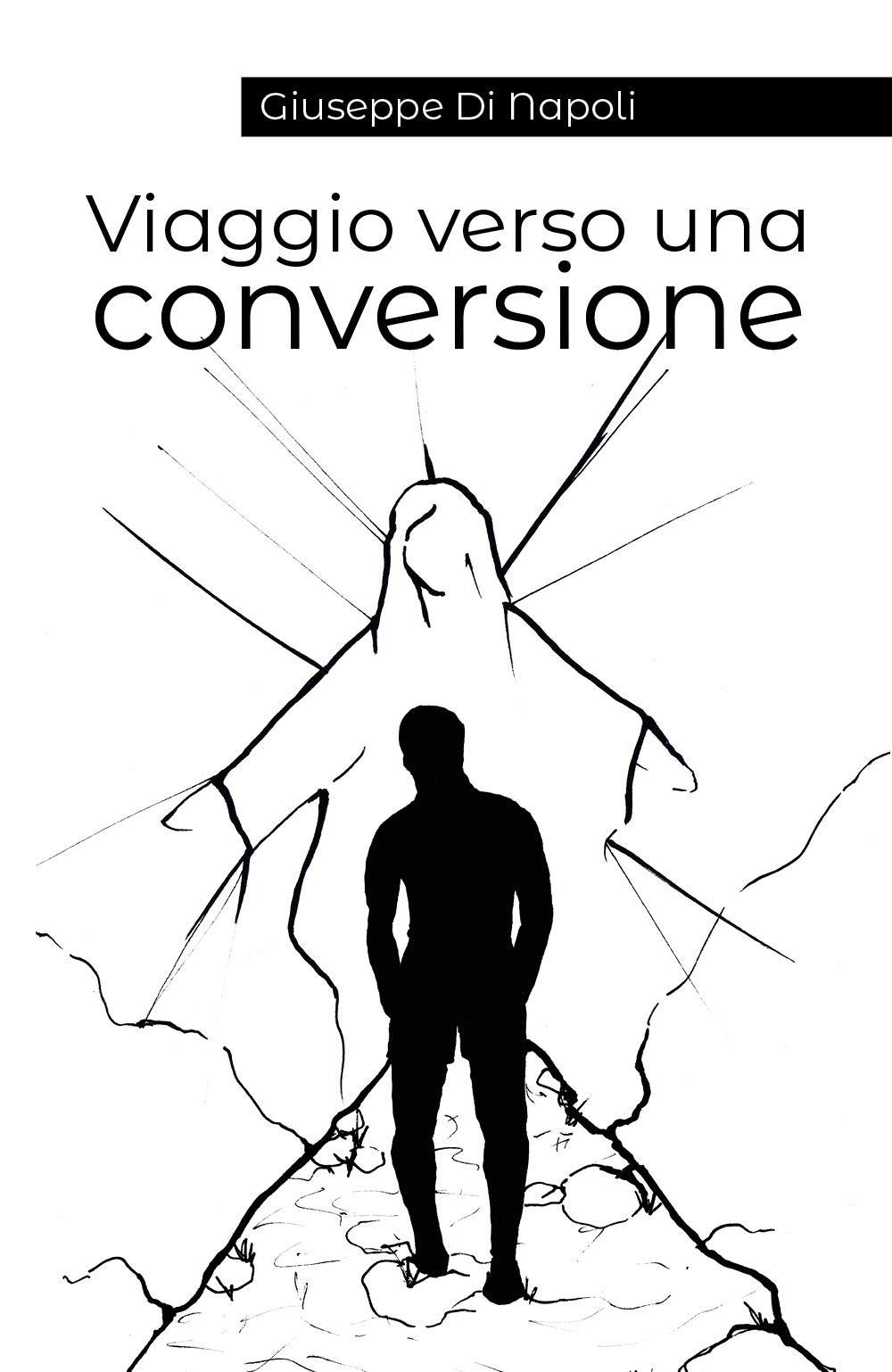 Viaggio verso una conversione