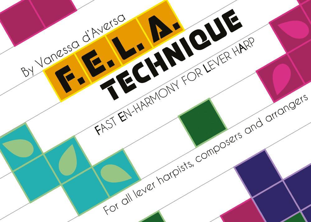 F.E.L.A. Technique Fast Enharmony for Lever Harp