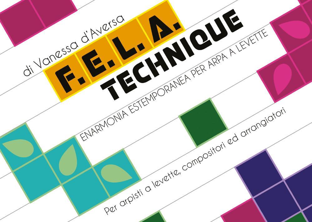 F.E.L.A. Technique Enarmonia Estemporanea per Arpa a Levette