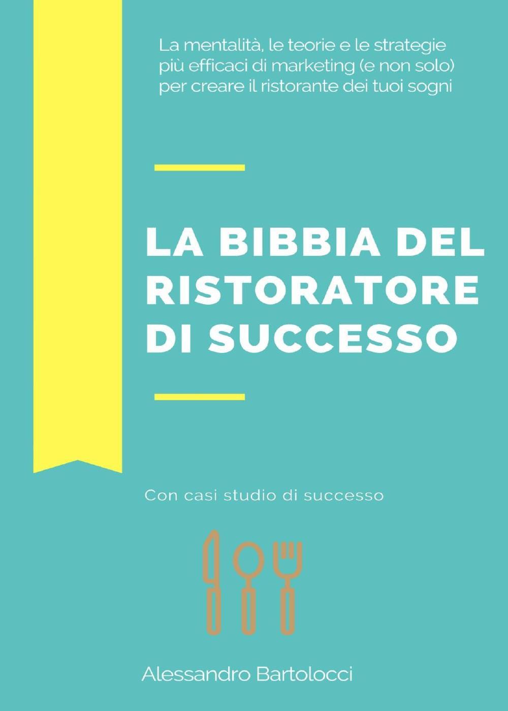 La bibbia del ristoratore di successo