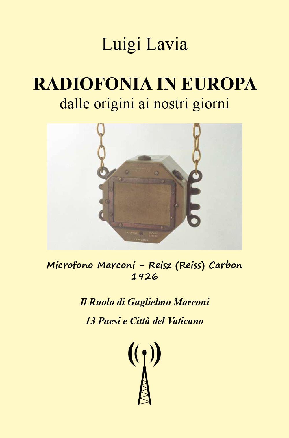 Radiofonia in Europa dalle origini ai nostri giorni