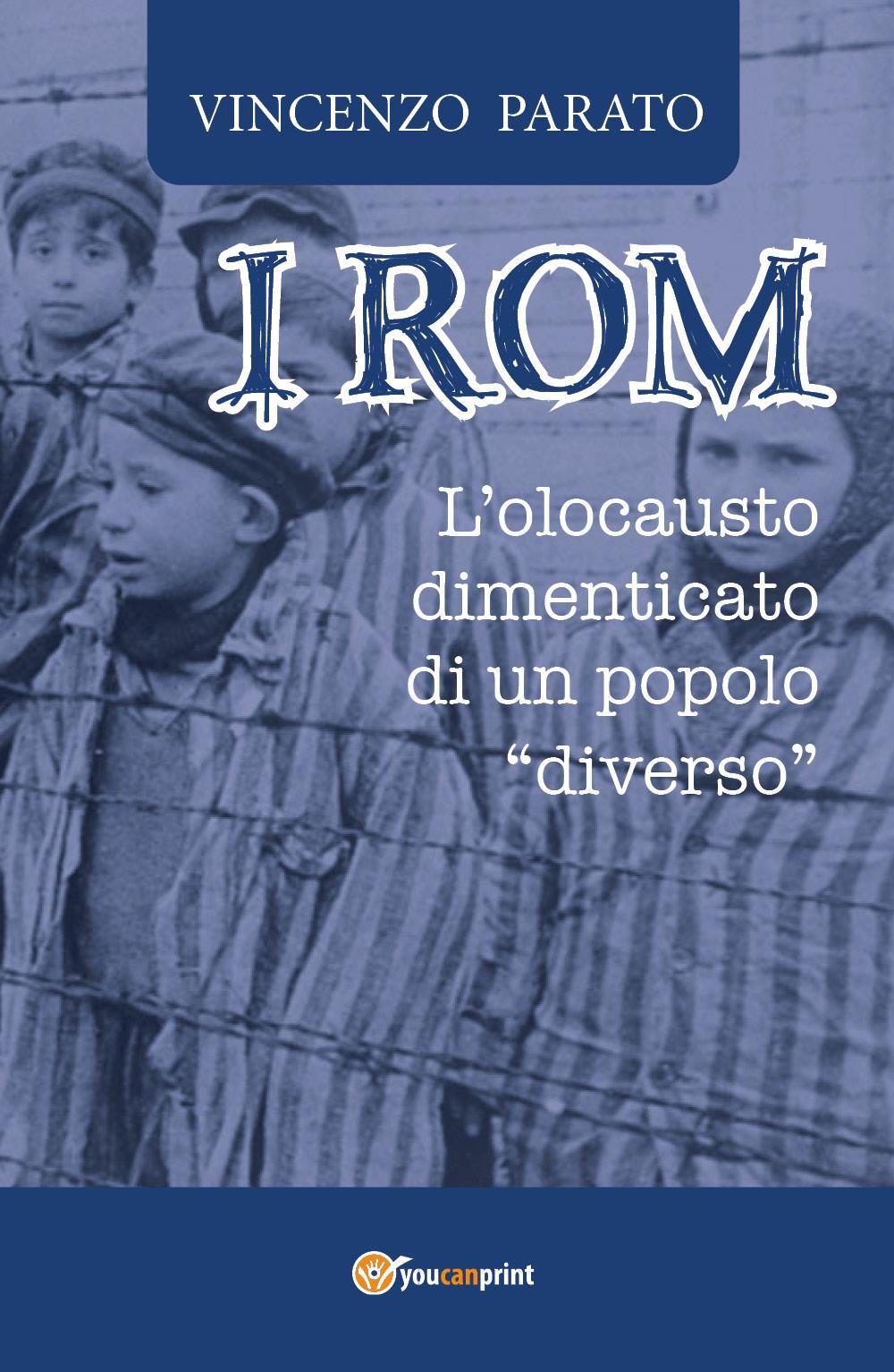 """I ROM - L'olocausto dimenticato di un popolo """"diverso"""""""