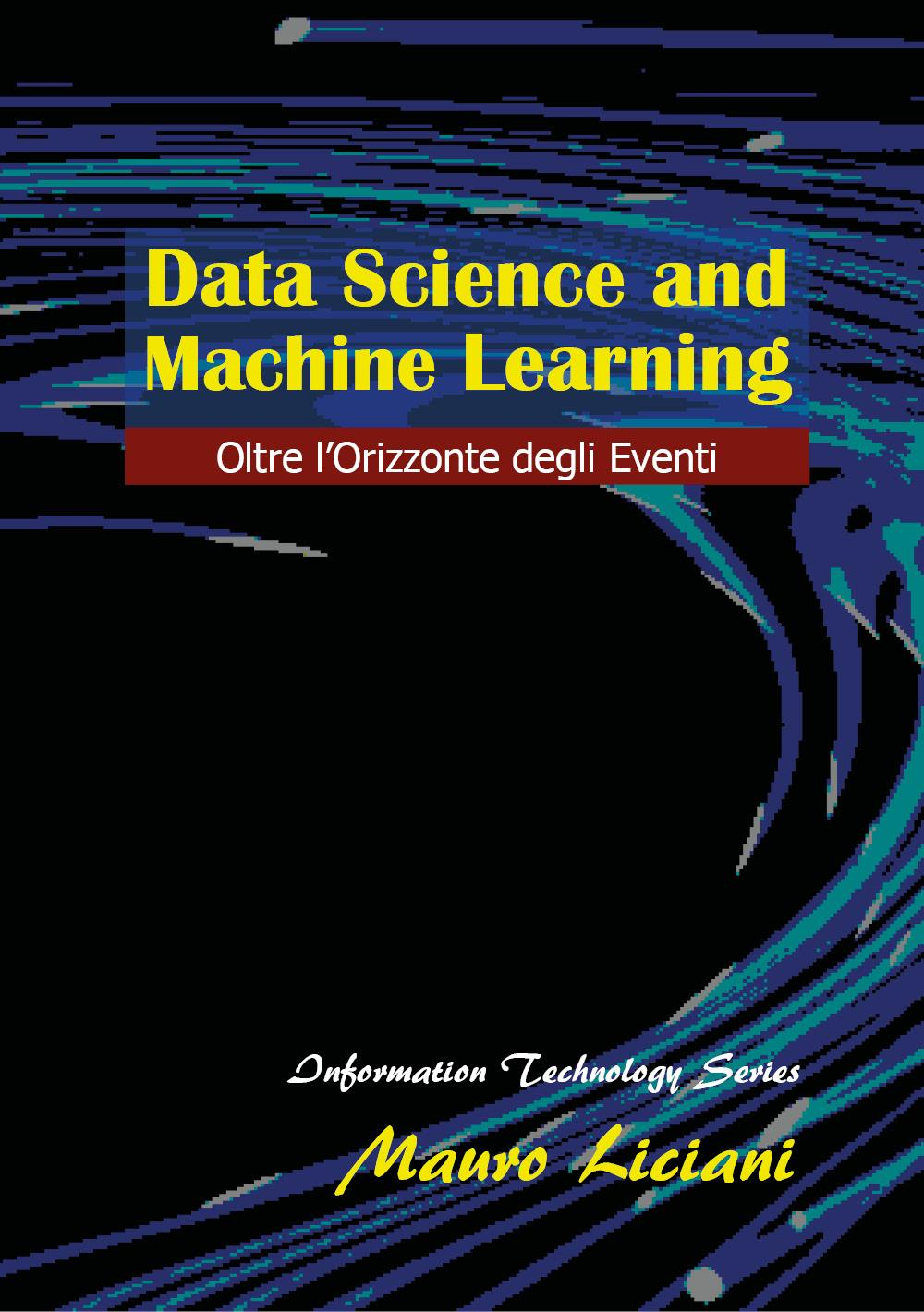 Data Science and Machine Learning