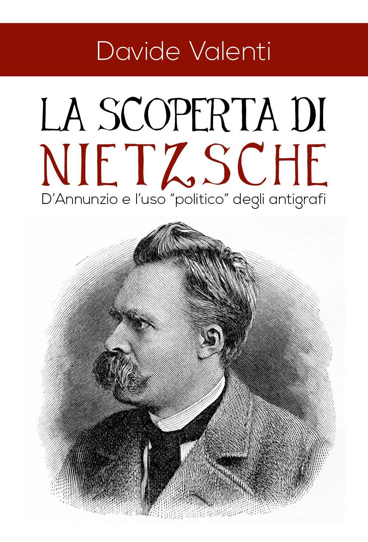 La scoperta di Nietzsche