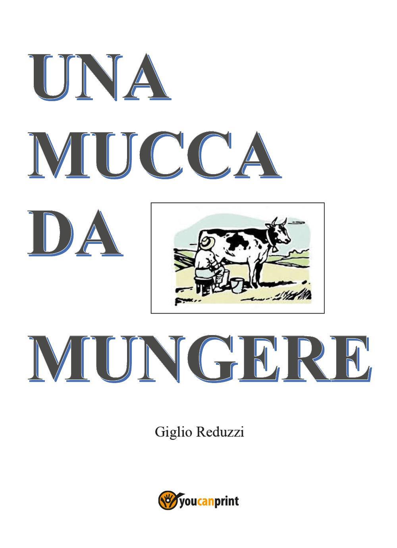 Una mucca da mungere