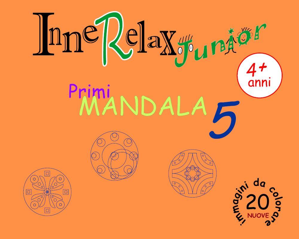 Innerelax Junior - Primi Mandala 5